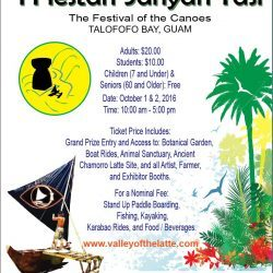 Valley of the Latte, Guam First Annual I Fiestan Sahyan Tasi - The Festival of the Canoes