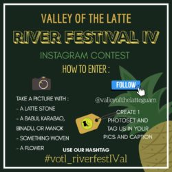 Valley of the Latte, Guam River Festival Instagram Contest, win big, on guam, the place to go on guam, things to do on guam, guam tours