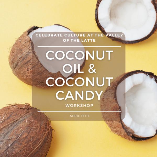 coconut candy workshop april 17th