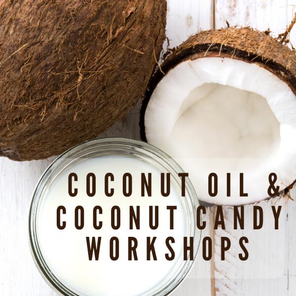 Coconut Oil & Candy Workshop flyer 1