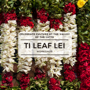 celebrate culture at the valley of the latte ti leaf lei workshop things to do on guam tour